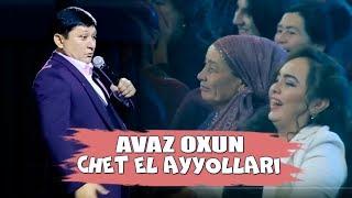 Avaz Oxun - Chet el ayyollari bizini atlaslarimizi ko