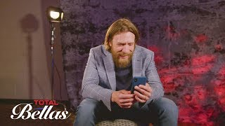 Daniel Bryan talks about his motivation to return to a WWE ring: Total Bellas, July 22, 2018