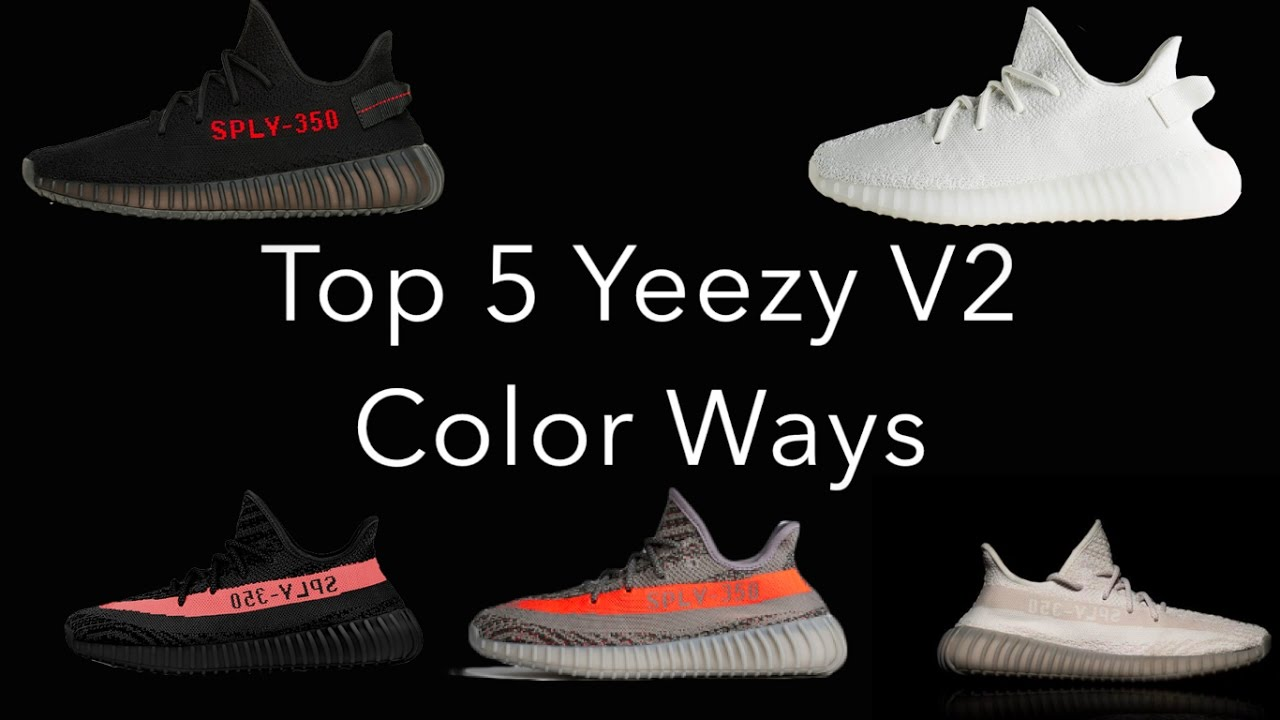 TOP 5 YEEZY V2 COLORWAYS - YouTube