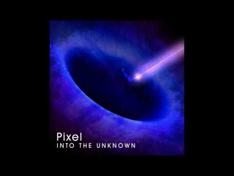 Pixel - Into The Unknown (ft. Trademark Blud)