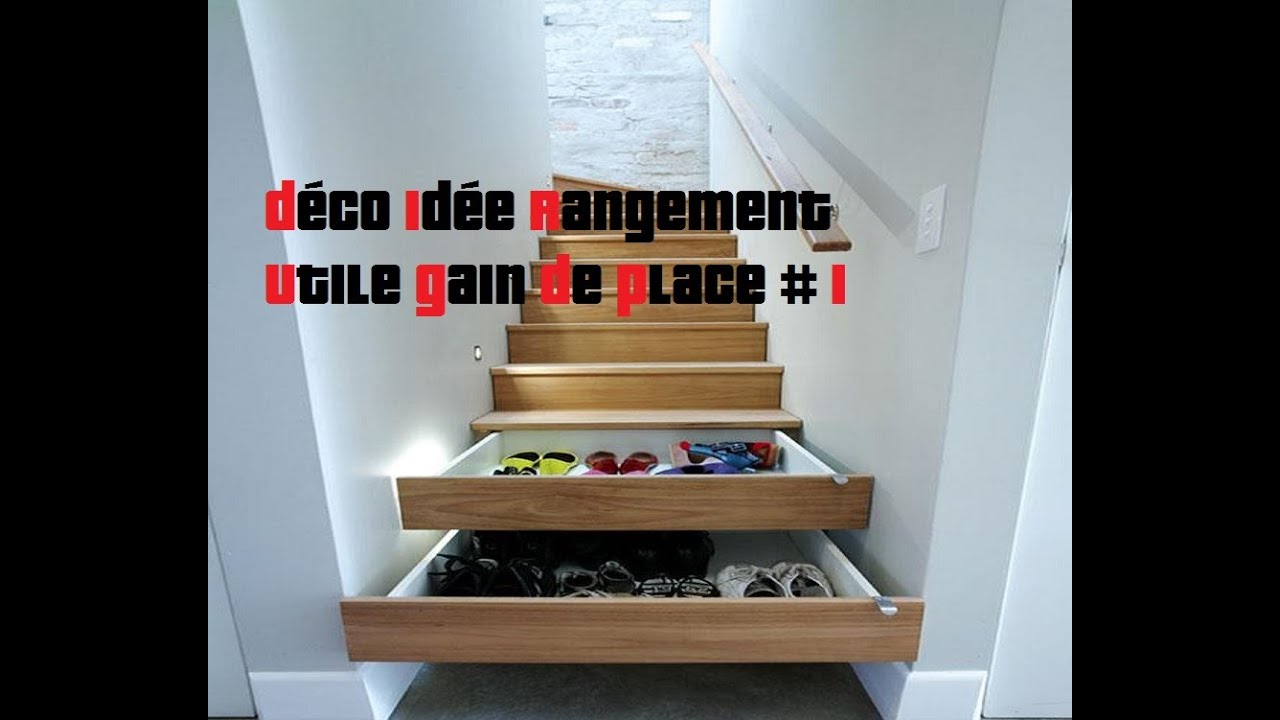 D co id e rangement utile gain de place astuce maison 1 for Idees decoration maison