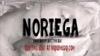Noriega - Kanye West Ft. Jay Z Type Beat (Prod By Nique Musiq x Reco Maivia)