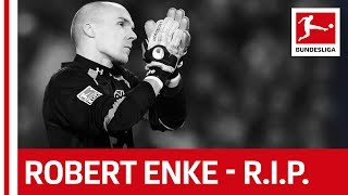 Robert Enke Tribute - Rest In Peace