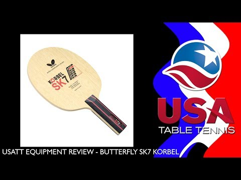 USATT Equipment Review: Butterfly SK7 Korbel Table Tennis Blade