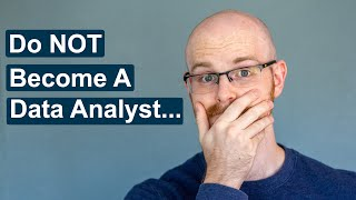 Top 5 Reasons Not to Become a Data Analyst