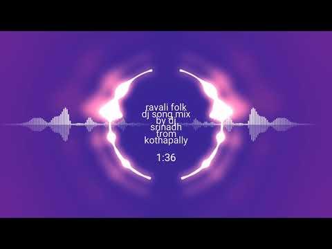 RAVALI  New Folk Song Mix By DJ Srinadh From Kothapally