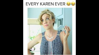 WHEN YOUR NAME IS KAREN