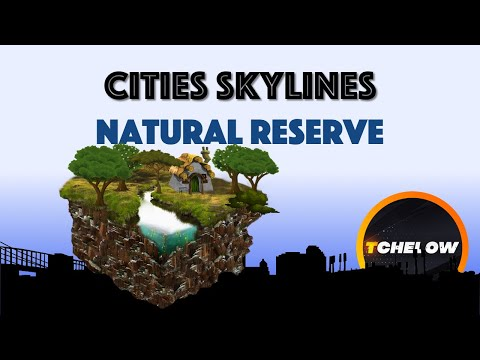 cities-skylines---natural-reserve---episode-27