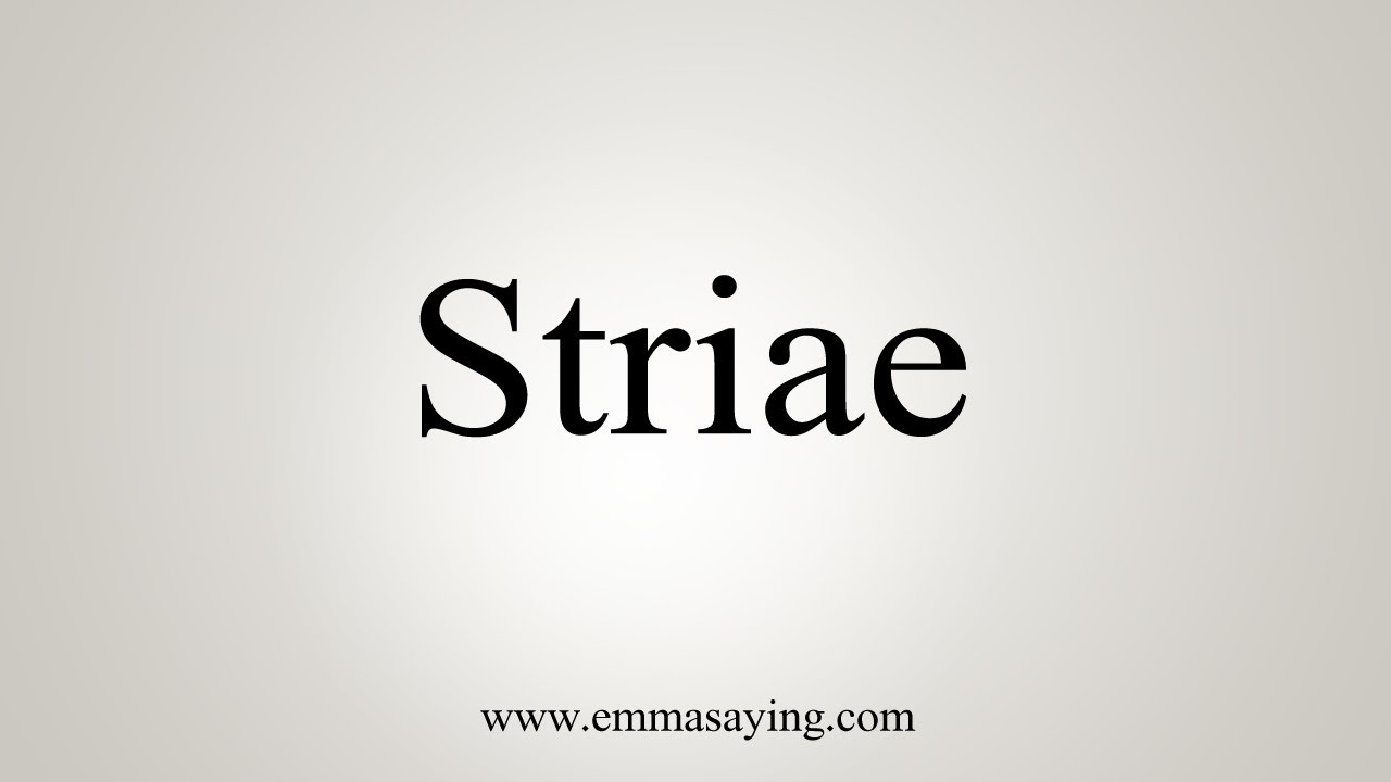 Download How To Say Striae