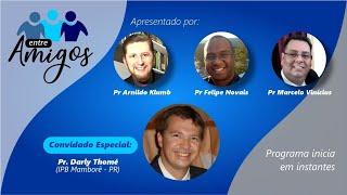 Entre amigos com o Rev. Darly Thomé da Silva