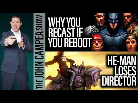 Why DC Must Recast If They Reboot, He-Man Loses Director - The John Campea Show