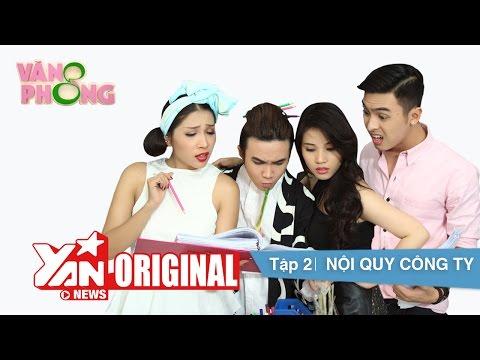8 Văn Phòng || Tập 2: Nội Quy Công Ty | Official