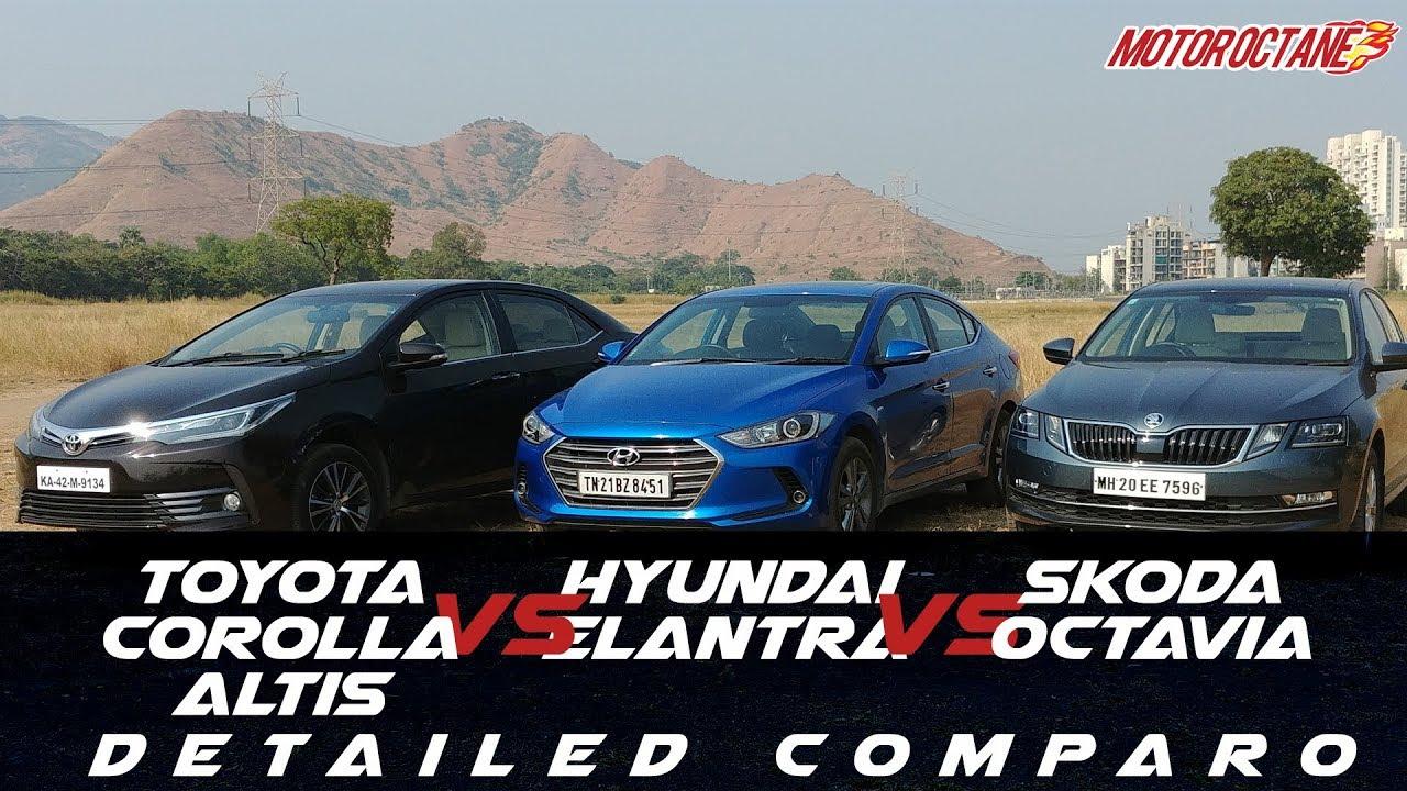 New Corolla Altis Vs Skoda Octavia All Camry 2018 Review Hyundai Elantra Toyota 2017 In Hindi Motoroctane