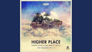 Higher Place (Gestört aber GeiL Remix)