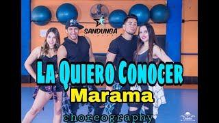 La quiero conocer - Marama # Coreografia Sandunga