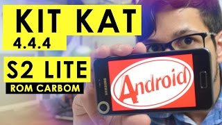 Atualizando Android 4.4.4 KitKat no galaxy S2 lite ROM carbon [Pt-BR]