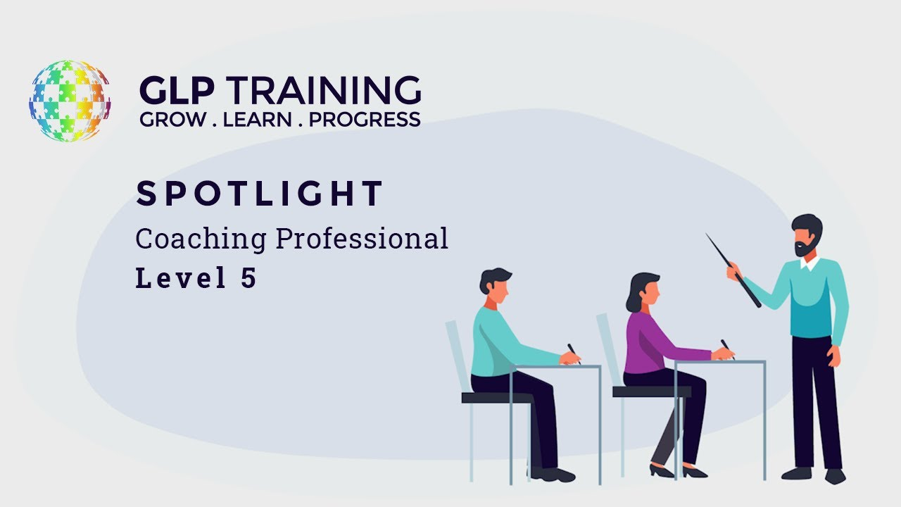 GLP Training are proud to announce our new Coaching and Professional Level 5 course