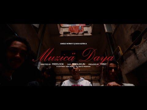 Amuly & PRNY - Muzică Daya feat. Ian & Azteca (Official Video)