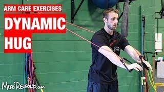Dynamic Hug Exercise - Arm Care Shoulder Program