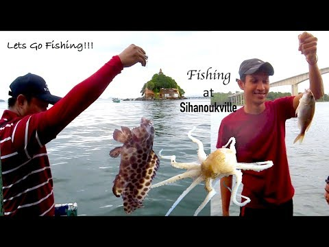 Lets Go Fishing at Sihanoukville Sea in Cambodia