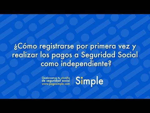 ¿Cómo registrarse por primera vez y realizar los pagos a Seguridad Social como independiente?