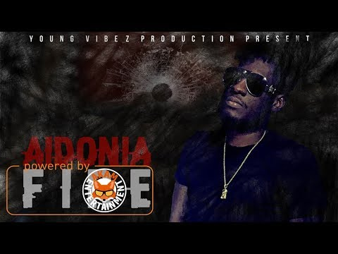 Aidonia - Fire (Raw) [1 Guh Riddim] July 2017