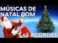 3 Músicas de Natal Fáceis Para Guitarra