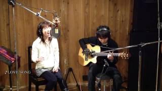 ふきのとうの名曲「LOVE SONG」を2人組アコースティックユニット「Le☆Vo...