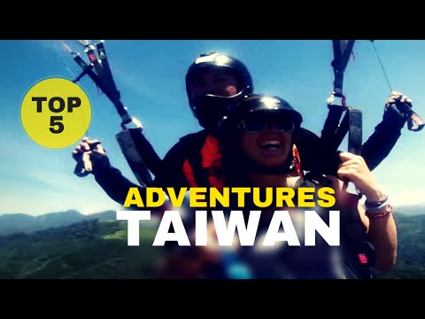 [Anytime for Taiwan]: TOP 5 Adventures in Taiwan