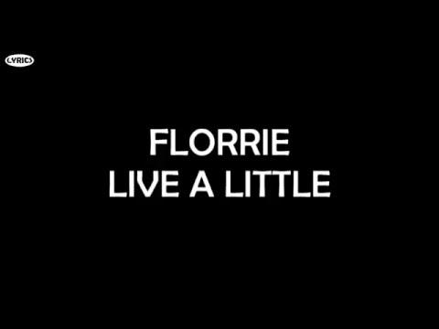 Florrie - Live A Little (Lyrics)