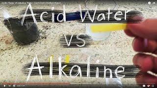 Acidic Water VS Alkaline Water | Don't Drink Distilled Water!