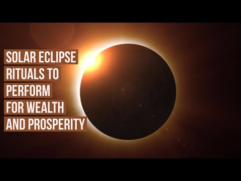 Solar Eclipse Rituals To Perform For Wealth And Prosperity