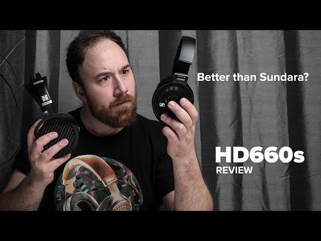 Sennheiser HD660s Review - Is this better than the Sundara?