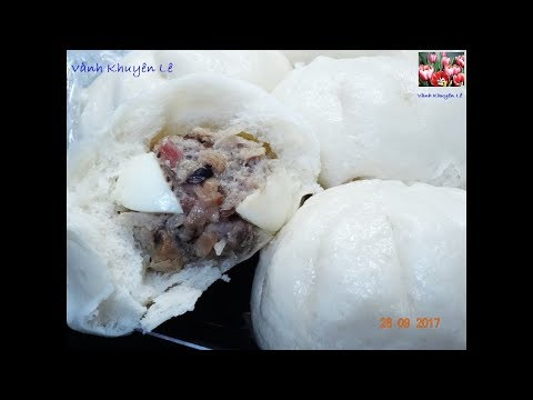 BÁNH BAO - Bí quyết để làm BÁNH BAO NHÂN THỊT vỏ Bánh trắng và xốp mềm by Vanh Khuyen