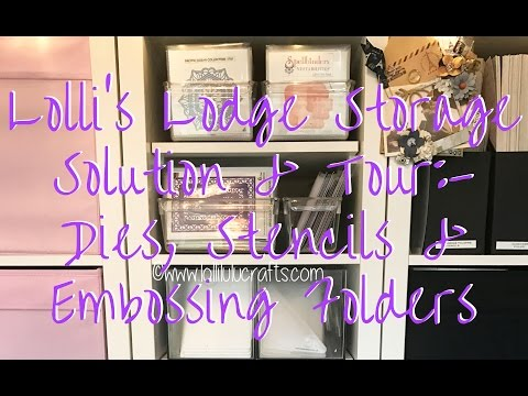 Lolli's Lodge Storage Solutions & Craft Room Tour - Dies, Embossing Folders & Stencils