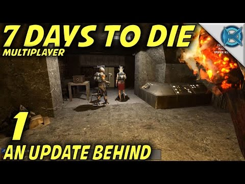 "7 Days to Die -Ep. 1- ""An Update Behind"" -Multiplayer w/GameEdged Let's Play- Alpha 15 (S15.EX3)"