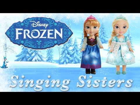 Disney Frozen Singing Sisters | Anna and Elsa Doll Videos