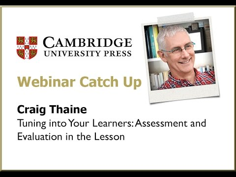 Tuning in to your learners - Assessment and Evaluation in the Lesson