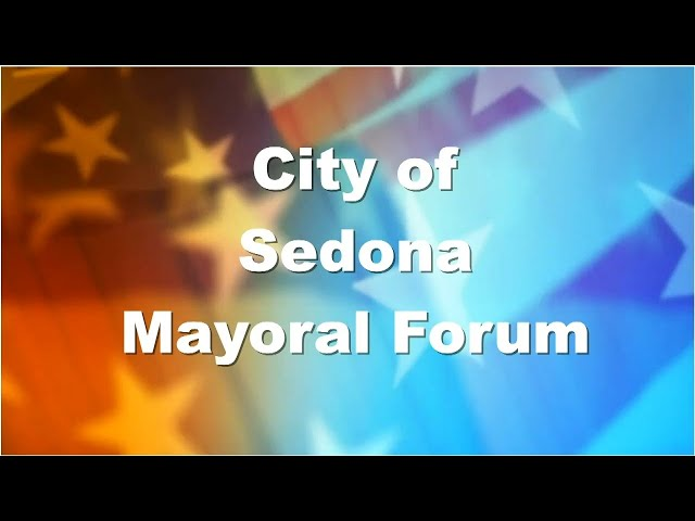 Sedona Mayoral Candidate Forum - June 2020