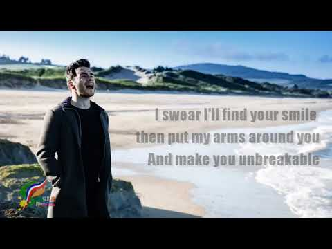 Shane Filan - Unbreakable (Lyrics 2017)