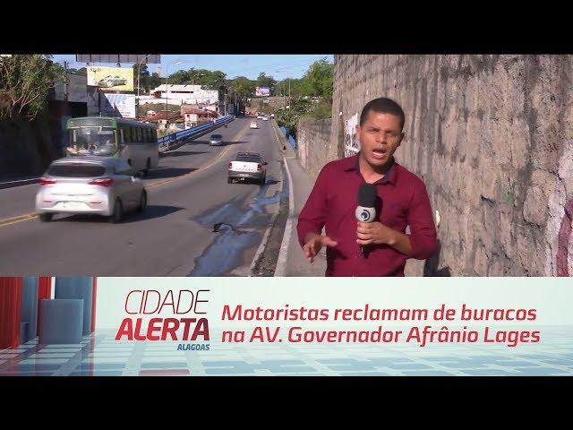 Motoristas reclamam de buracos na AV. Governador Afrânio Lages