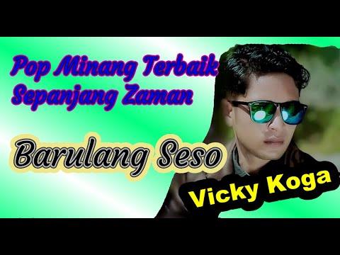 VICKY KOGA - BARULANG SESO