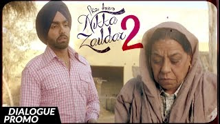 Dialogue Promo NIKKA ZAILDAR 2 | AMMY VIRK | 22.09.2017 | Latest Punjabi Movie 2017 | Lokdhun