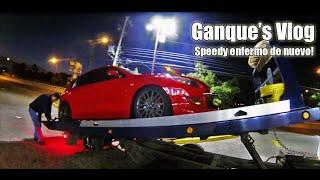 Ganque's Vlog - El Speedy enfermo de nuevo! :(