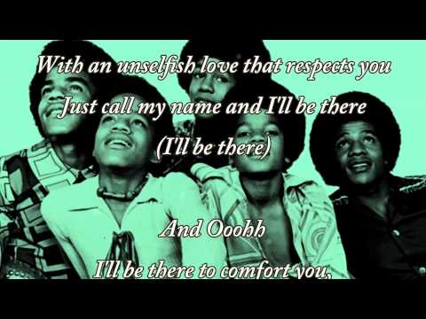 I'll Be There by The Jackson 5