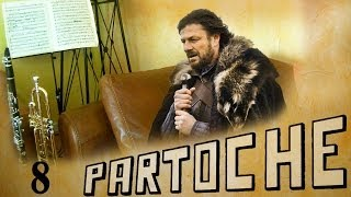 Partoche 8 - Game of thrones - Opening theme