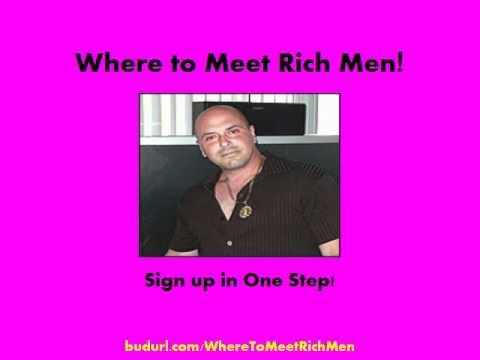 where to find rich men