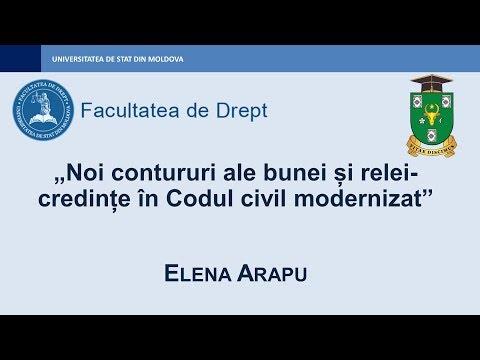 Elena Arapu — Noi contururi ale bunei și relei-credințe în Codul civil modernizat