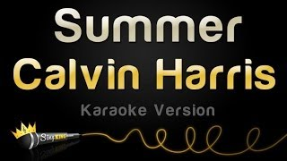 Repeat youtube video Calvin Harris - Summer (Karaoke Version)