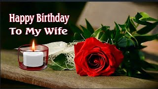 Happy Birthday to My Dear Wife WhatsApp status, Wishes Messages Greetings, Images #happybirthdaywife